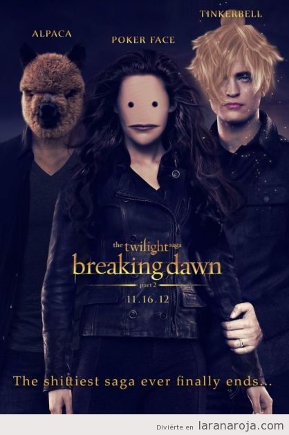 Poster modificado de Crepúsculo, the break dawn con Alpaca, Poker Face y Tinkerbell